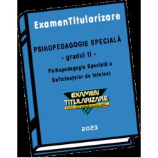 Psihopedagogia specială a deficiențelor de intelect - Gradul II